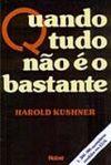 Harold Kushner, Quando Tudo não é o Bastante