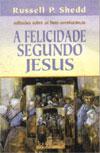 Russell Shedd, A Felicidade segundo Jesus